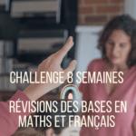 Challenge-8-semaines-révisions-des-bases-en-maths-et-français-en-6e-5e-4e-3e