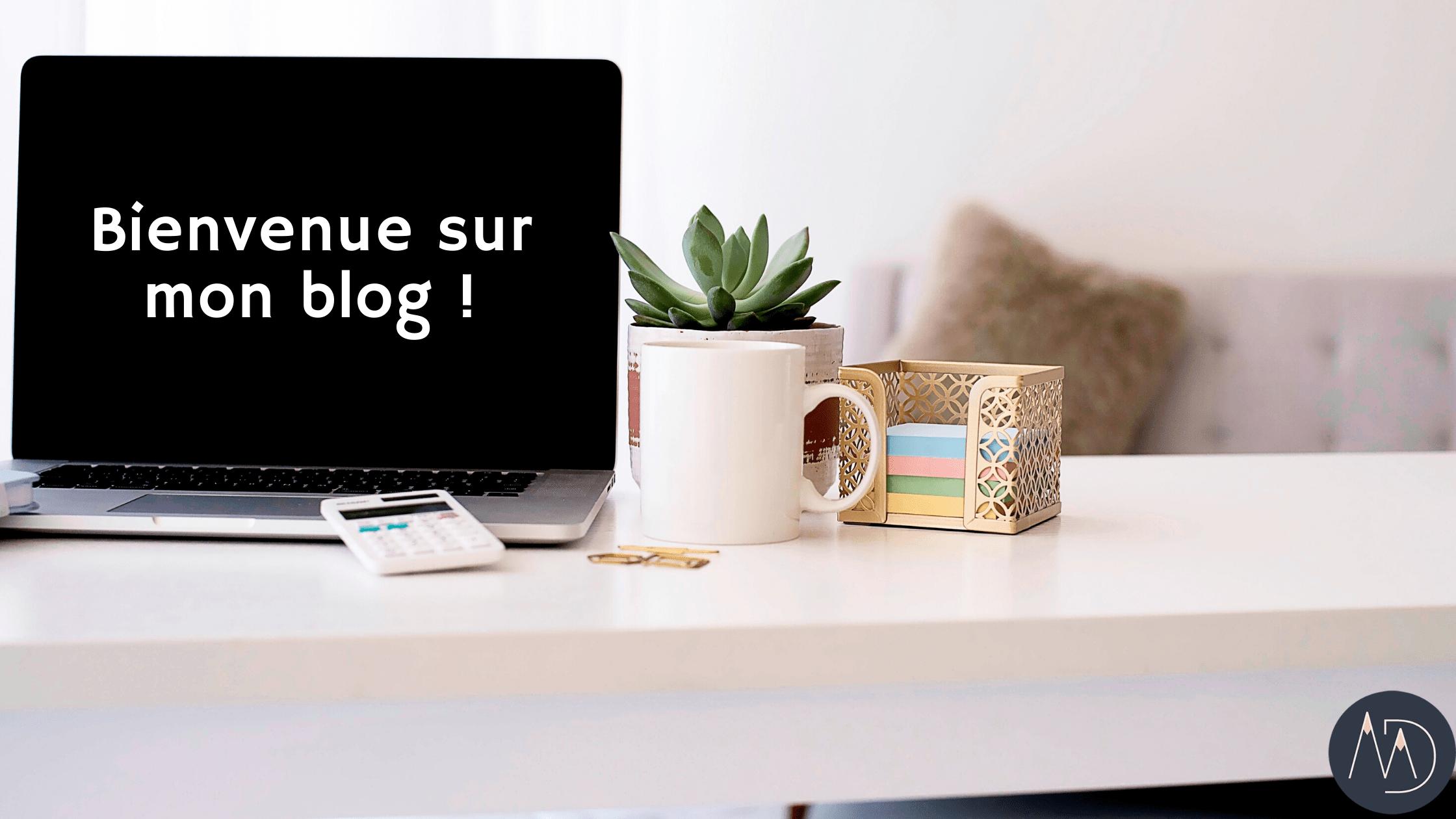 Bienvenue-sur-mon-blog-