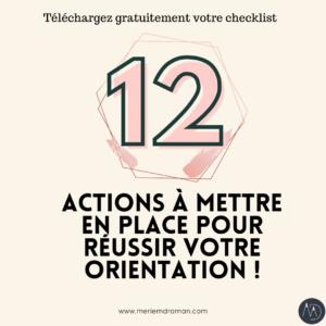 12 ACTIONS à mettre en place pour rÉussir ton orientation !