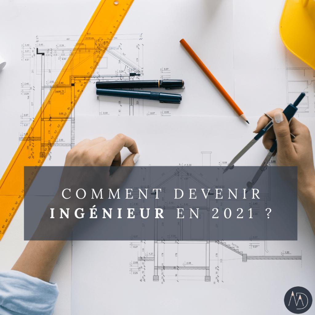 Comment-devenir-ingenieur-en-2021-